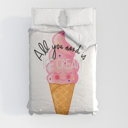 ALL YOU NEED IS ICE CREAM Comforters