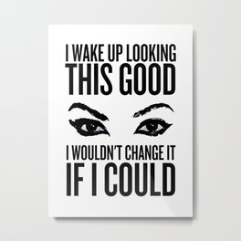 Wake Up, Flawless (White) Metal Print