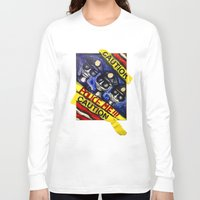 "police Long Sleeve T-shirts featuring ""Police Me"" by Matthew Z Kessler"
