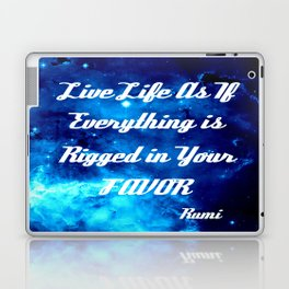 Everything Is Rigged - Rumi Inspirational Quote Laptop & iPad Skin