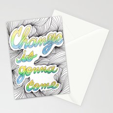 Change is gonna come Stationery Cards