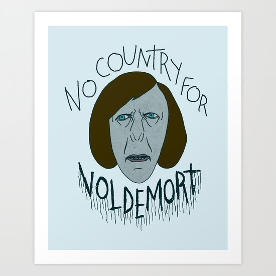 NO COUNTRY FOR VOLDEMORT Art Print