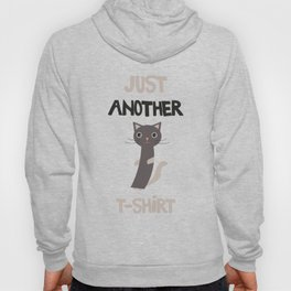 Just another cat Hoody