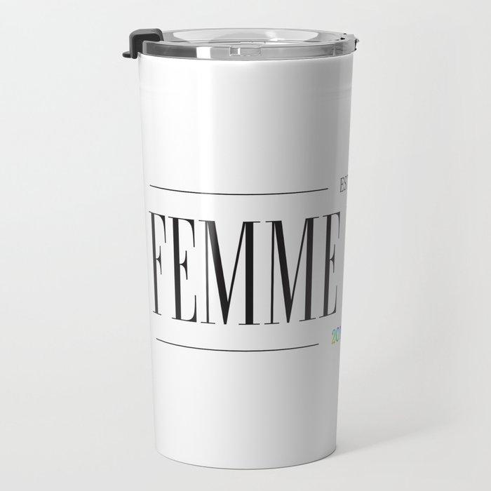 Femme Nation Travel Mug
