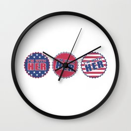 I'm With Her, Hillary Clinton 2016 Wall Clock