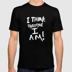 I think therefore I am Mens Fitted Tee LARGE Black
