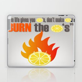 BURN THE LEMONS. Laptop & iPad Skin