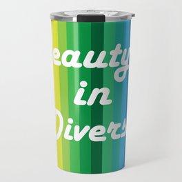 Beauty in Diversity Travel Mug