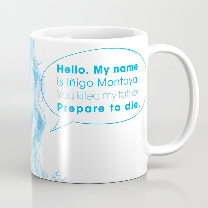 Hello! My name is    Coffee Mug