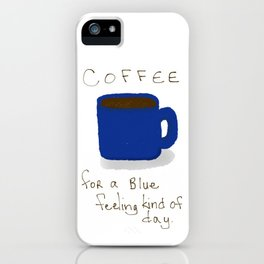 Blue Day Coffee iPhone Case