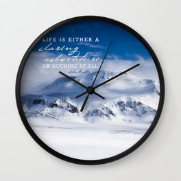 Life is either a daring adventure or nothing at all. ICELAND (Helen Keller Quote) Wall Clock