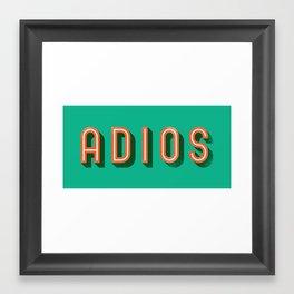 Adios Framed Art Print