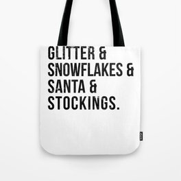 Glitter and Santa and Stockings and Snowflakes Design for Christmas Lovers Tote Bag