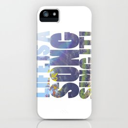 Life is a Song iPhone Case