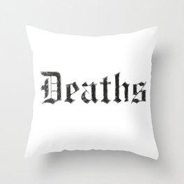Deaths Muertes смертей Todesfälle Morts Throw Pillow