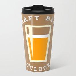 Craft Beer O'Clock Metal Travel Mug