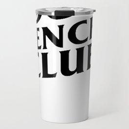 Anti Social Frenchie Club Travel Mug