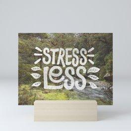 Stress Less Mini Art Print
