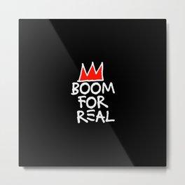 Boom For Real Metal Print