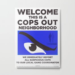 Neighborhood Watch II Metal Print