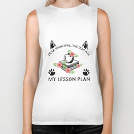 dear principal the dog ate my lsson plan teacher Biker Tank