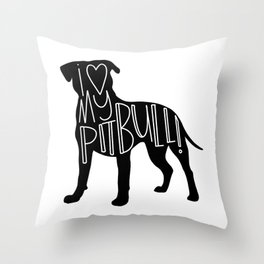 I love my Pit bull Silhouette Throw Pillow