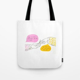 Art is an Invention  of the Soul Tote Bag