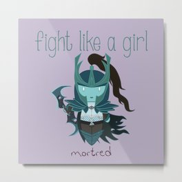 Fight Like a Girl - Dota's Phantom Assassin Metal Print