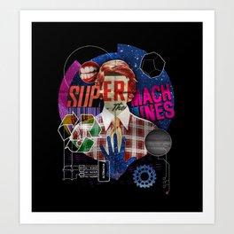 Super Machines Art Print