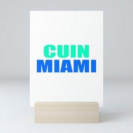 CUIN MIAMI Mini Art Print