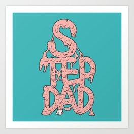 Stepdad Art Print