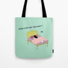 Stay Forever Tote Bag