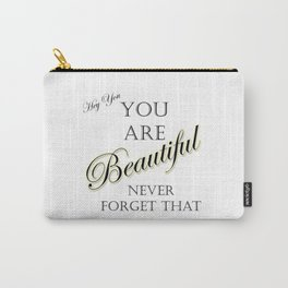 Hey Beautiful Carry-All Pouch