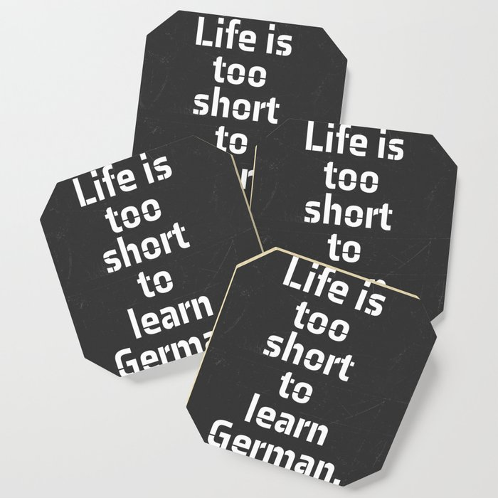Oscar Wilde Quote Life Is Too Short To Learn German Coaster By
