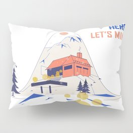 We're all here. Let's mingle! Pillow Sham