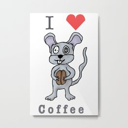 I Love Coffee Mouse Metal Print