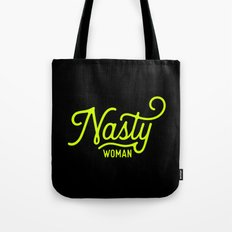 Nasty Woman (neon yellow) Tote Bag