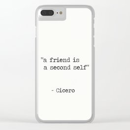 "Marcus Tullius Cicero ""a friend is a second self"" Clear iPhone Case"