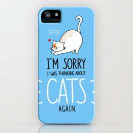 Thinking About Cats Again iPhone Case