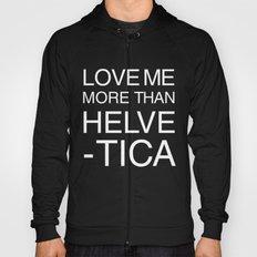 Love Helvetica Hoody