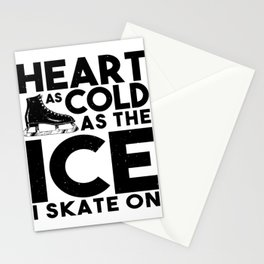 Heart As Cold As The Ice I Skate On Stationery Cards