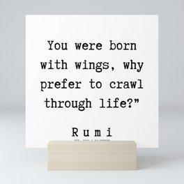 6  | Rumi Quotes  | 190921 Mini Art Print