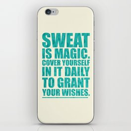 Lab No. 4 - Sweat Is Magic Cover Yourself In It Daily Gym Inspirational Quotes Poster iPhone Skin