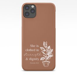Clothed in Strength and Dignity  iPhone Case