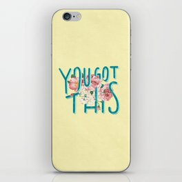 You Got This motivational lettering artwork with floral details, perfect gift for her! iPhone Skin