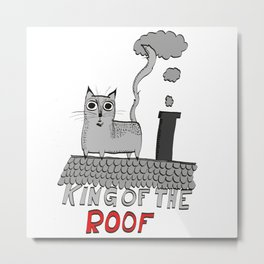 king of the roof Metal Print