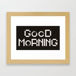 GOOD MORN/NG Framed Art Print