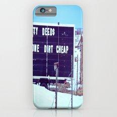 Dirty Deeds Slim Case iPhone 6s