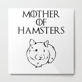 Mother Of Hamsters Metal Print