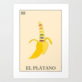 EL PLATANO Art Print